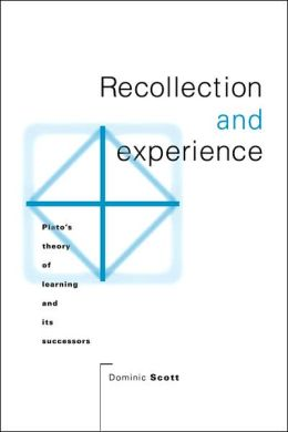 Recollection and Experience: Plato's Theory of Learning and its Successors