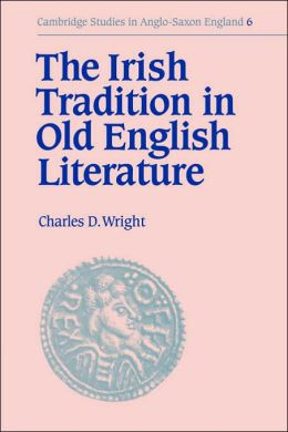 The Irish Tradition in Old English Literature