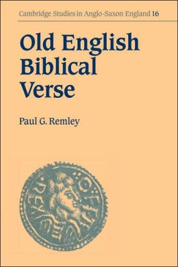 Old English Biblical Verse: Studies in Genesis, Exodus and Daniel