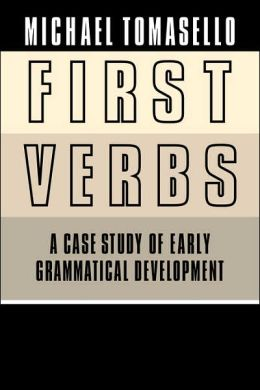 First Verbs: A Case Study of Early Grammatical Development