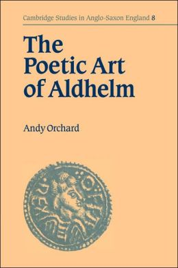 The Poetic Art of Aldhelm