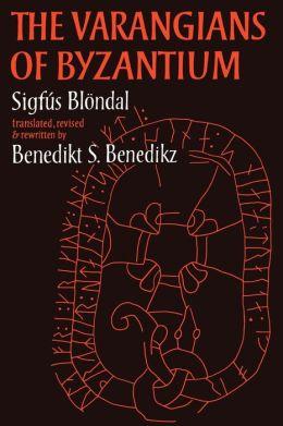 The Varangians of Byzantium