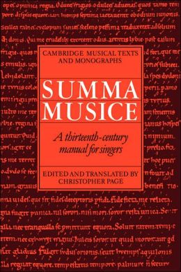 Summa Musice: A Thirteenth-Century Manual for Singers