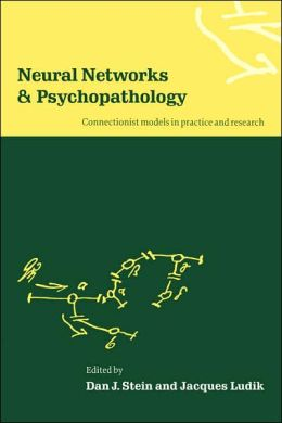 Neural Networks and Psychopathology: Connectionist Models in Practice and Research