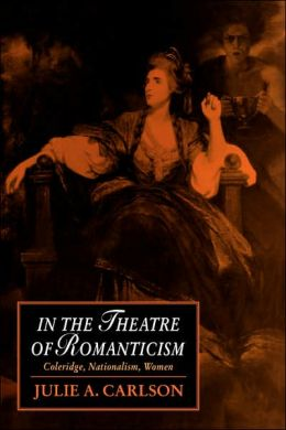 In the Theatre of Romanticism: Coleridge, Nationalism, Women