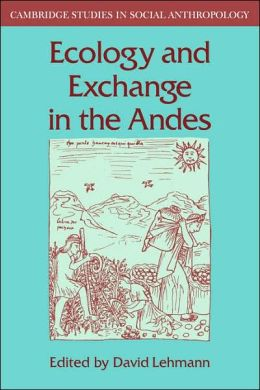 Ecology and Exchange in the Andes