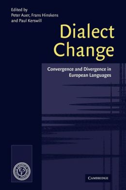 Dialect Change: Convergence and Divergence in European Languages
