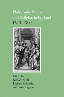 Philosophy, Science, and Religion in England, 1640-1700