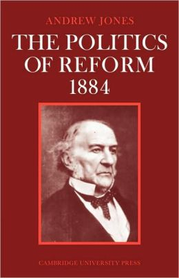 The Politics of Reform, 1884
