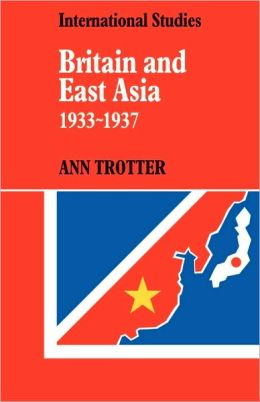 Britain and East Asia, 1933-1937