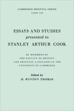 Essays and Studies Presented to Stanley Arthur Cook: In Celebration of his Seventy-Fifth Birthday