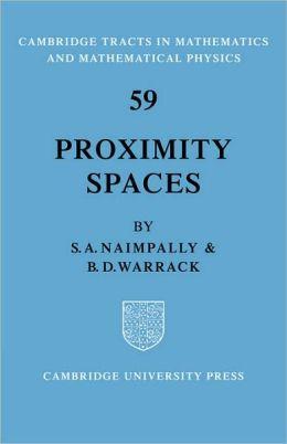 Proximity Spaces