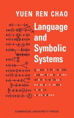 Language and Symbolic Systems