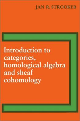 Introduction to Categories, Homological Algebra and Sheaf Cohomology