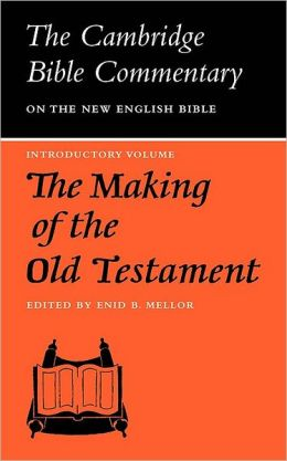 The Making of the Old Testament