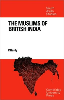 The Muslims of British India