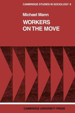 Workers on the Move: The Sociology of Relocation