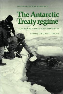 The Antarctic Treaty Regime: Law, Environment and Resources