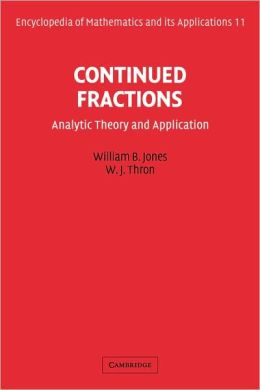 Continued Fractions: Analytic Theory and Applications