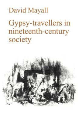 Gypsy-Travellers in Nineteenth-Century Society