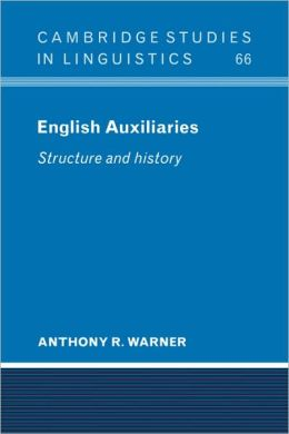 English Auxiliaries: Structure and History