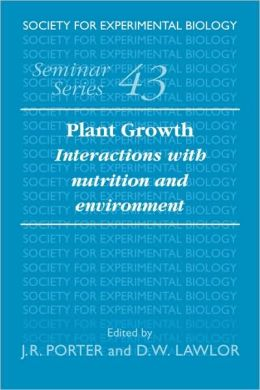 Plant Growth: Interactions with Nutrition and Environment