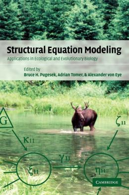 Structural Equation Modeling: Applications in Ecological and Evolutionary Biology