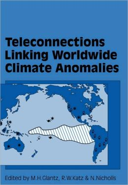 Teleconnections Linking Worldwide Climate Anomalies