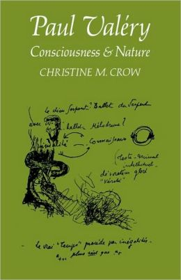 Paul Valery: Consciousness and Nature