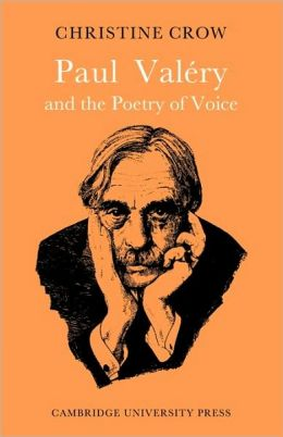 Paul Valery and Poetry of Voice