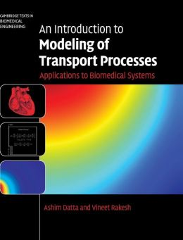 An Introduction to Modeling of Transport Processes: Applications to Biomedical Systems