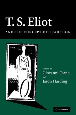 T. S. Eliot and the Concept of Tradition