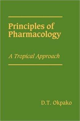 Principles of Pharmacology: A Tropical Approach