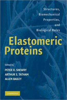 Elastomeric Proteins: Structures, Biomechanical Properties, and Biological Roles