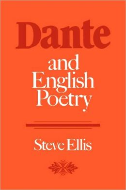 Dante and English Poetry: Shelley to T. S. Eliot