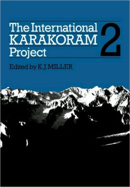 The International Karakoram Project: Volume 2