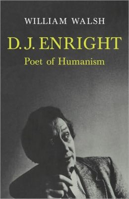 D. J. Enright: Poet of Humanism