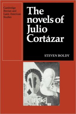 The Novels of Julio Cortazar