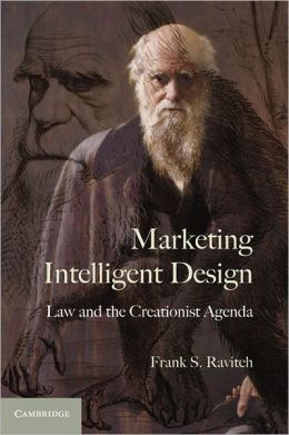 Marketing Intelligent Design: Law and the Creationist Agenda
