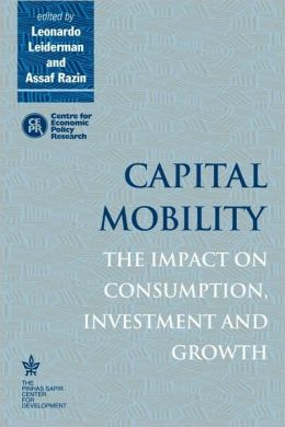 Capital Mobility: The Impact on Consumption, Investment and Growth
