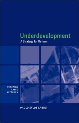 Underdevelopment: A Strategy for Reform