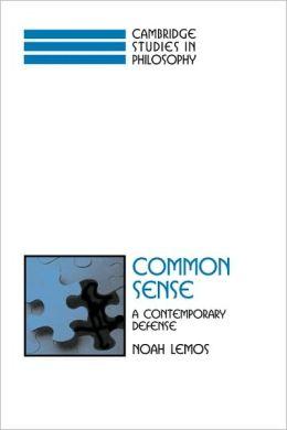 Common Sense: A Contemporary Defense