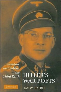 Hitler's War Poets: Literature and Politics in the Third Reich