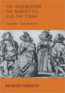 The Allemande and the Tanz (2 Volume Paperback Set)