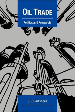 Oil Trade: Politics and Prospects
