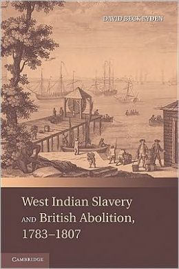 West Indian Slavery and British Abolition, 1783-1807