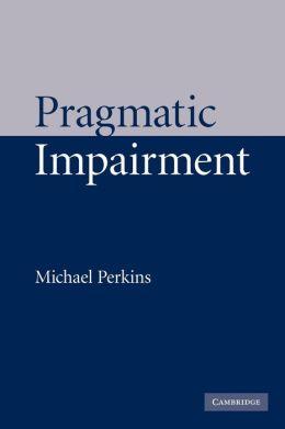 Pragmatic Impairment