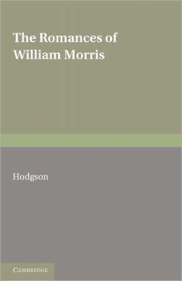 The Romances of William Morris