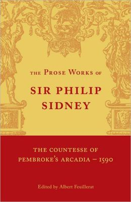 The Countesse of Pembrokes Arcadia, Volume 1