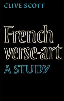 French Verse-Art: A Study